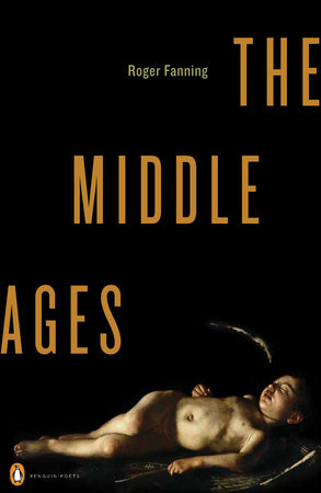 The Middle Ages by Roger Fanning