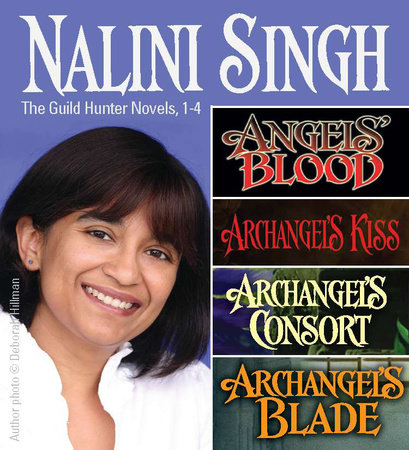 Nalini Singh: Guild Hunters Novels 1-4 by Nalini Singh
