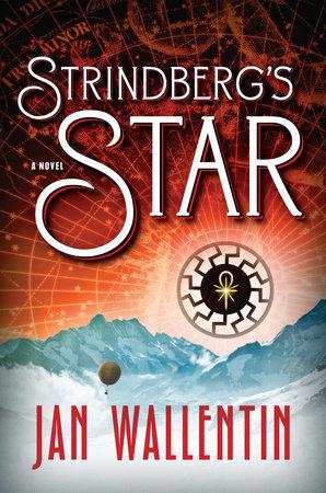 Strindberg's Star by Jan Wallentin