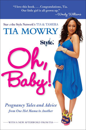 Oh, Baby! by Tia Mowry