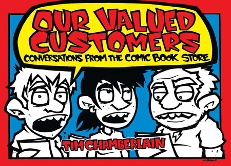 Our Valued Customers by Tim Chamberlain