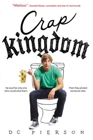 Crap Kingdom by DC Pierson