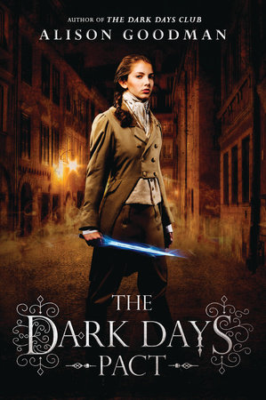 The Dark Days Pact by Alison Goodman