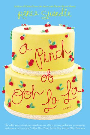 A Pinch of Ooh La La by Renee Swindle