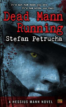Dead Mann Running by Stefan Petrucha