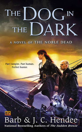 The Dog in the Dark by Barb Hendee and J.C. Hendee