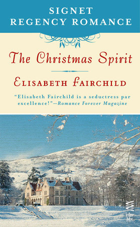 The Christmas Spirit by Elisabeth Fairchild