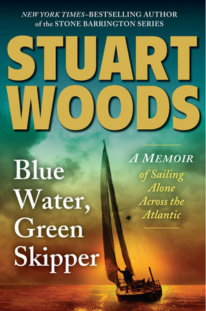 Blue Water, Green Skipper by Stuart Woods