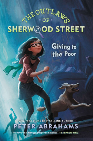 The Outlaws of Sherwood Street: Giving to the Poor by Peter Abrahams