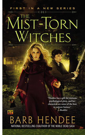 The Mist-Torn Witches by Barb Hendee