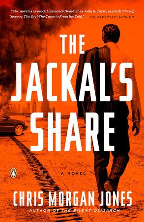 The Jackal's Share by Christopher Morgan Jones