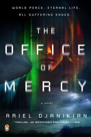 The Office of Mercy by Ariel Djanikian