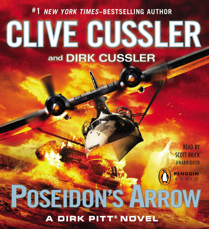 Poseidon's Arrow by Clive Cussler and Dirk Cussler