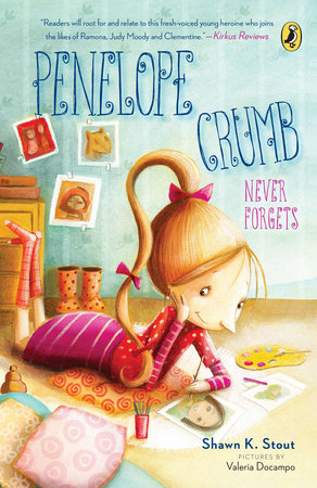 Penelope Crumb Never Forgets by Shawn K. Stout