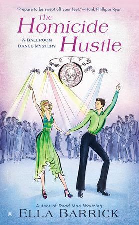 The Homicide Hustle by Ella Barrick