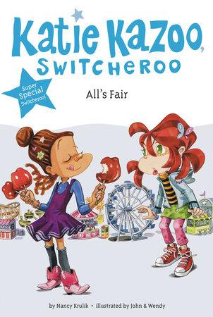All's Fair by Nancy Krulik