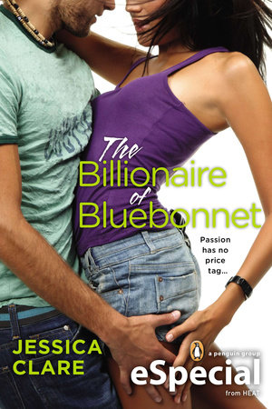 The Billionaire of Bluebonnet by Jessica Clare