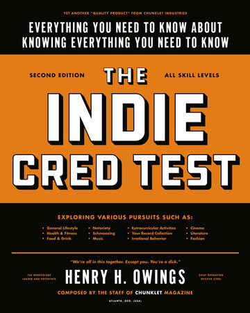 The Indie Cred Test by Henry H. Owings