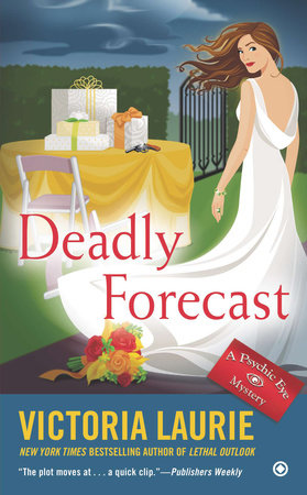 Deadly Forecast by Victoria Laurie
