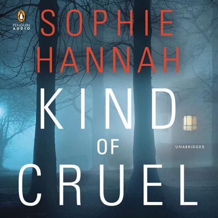 Kind of Cruel by Sophie Hannah