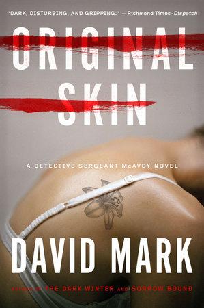 Original Skin by David Mark