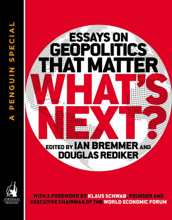 What's Next by Ian Bremmer and Douglas Rediker