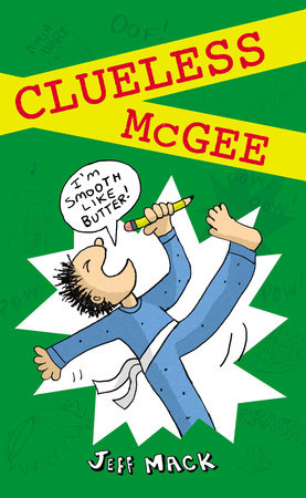 Clueless McGee by Jeff Mack; Illustrated by Jeff Mack