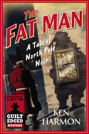 The Fat Man by Ken Harmon