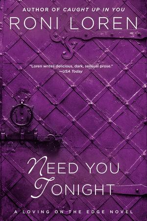 Need You Tonight by Roni Loren