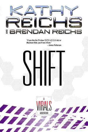 Shift by Kathy Reichs and Brendan Reichs