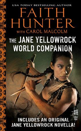 Jane Yellowrock World Companion by Faith Hunter