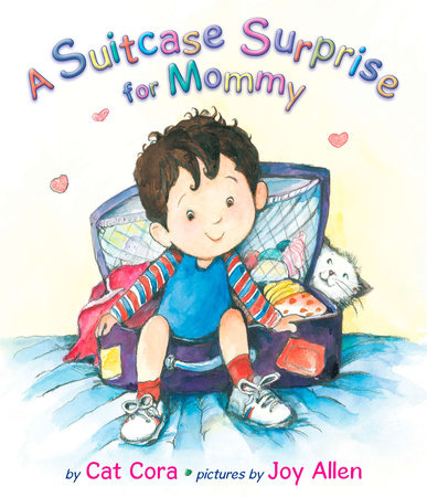 A Suitcase Surprise for Mommy by Cat Cora