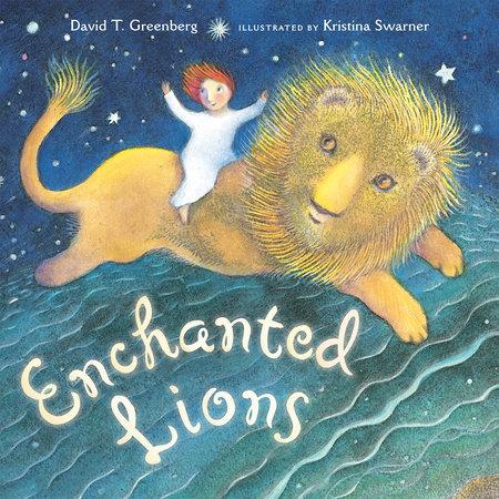 Enchanted Lions by David Greenberg