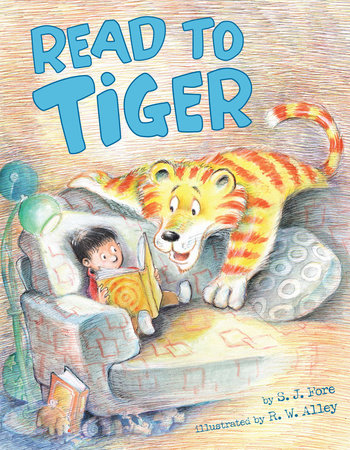 Read to Tiger by S. J. Fore