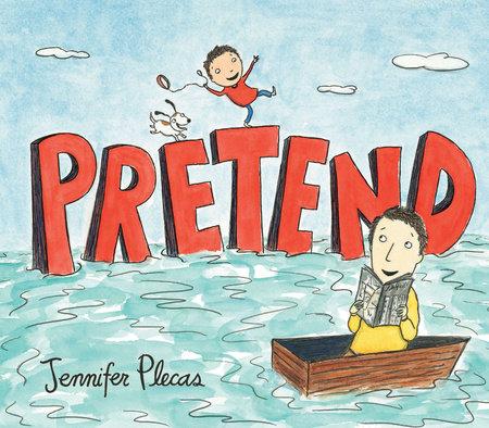 Pretend by Jennifer Plecas
