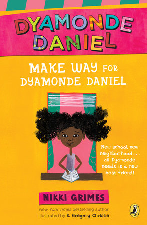 Make Way for Dyamonde Daniel by Nikki Grimes