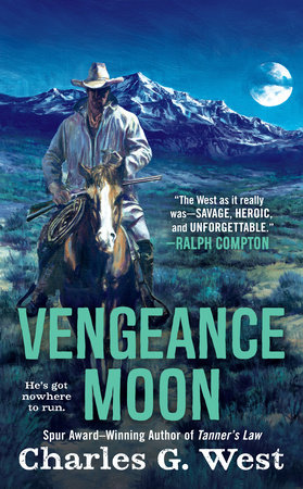 Vengeance Moon by Charles G. West