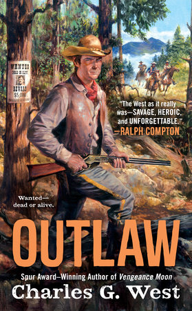 Outlaw by Charles G. West