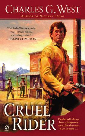 Cruel Rider by Charles G. West