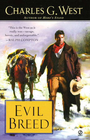 Evil Breed by Charles G. West