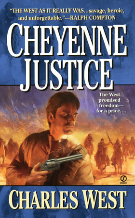 Cheyenne Justice by Charles G. West