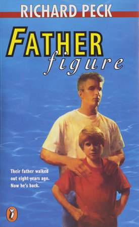 Father Figure by Richard Peck