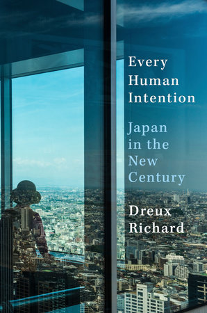 Every Human Intention by Dreux Richard