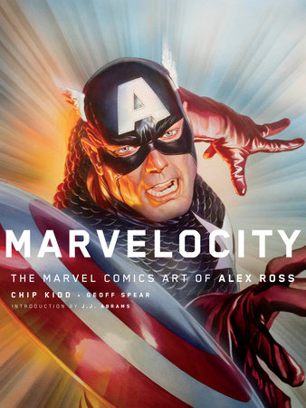 Marvelocity by Alex Ross and Chip Kidd