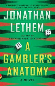 A Gambler's Anatomy