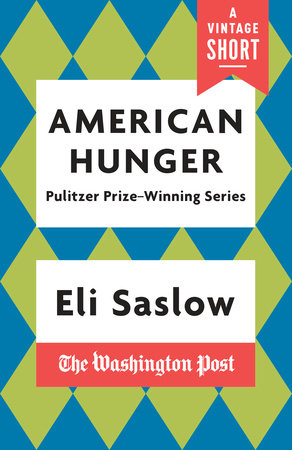 American Hunger by Eli Saslow