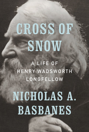 Cross of Snow by Nicholas A. Basbanes