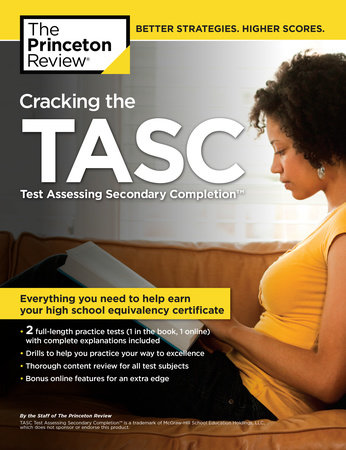 Cracking the TASC (Test Assessing Secondary Completion) by The Princeton Review
