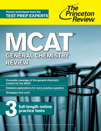 MCAT General Chemistry Review by The Princeton Review