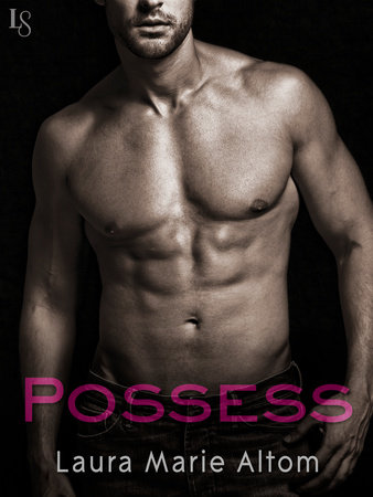Possess by Laura Marie Altom
